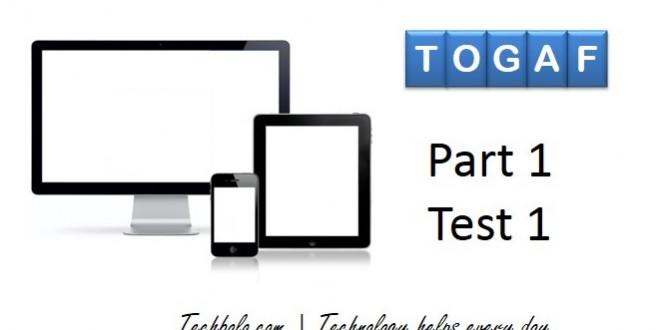 TOGAF Part 1 Test 1