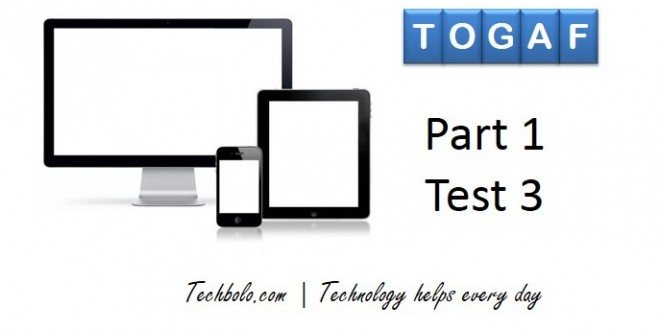 TOGAF Part 1 Test 3